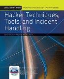 Hacker Techniques, Tools, And Incident Handling (Information Systems Security & Assurance)