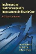 Implementing Global Continuous Quality Improvement in Hc