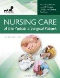 Nursing Care Of The Pediatric Surgical Patient (Browne, Nursing Care of the Pediatric Surgic...