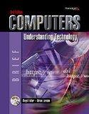 Computers: Understanding Technology, 3e - Brief - Textbook Only