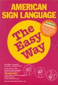 American Sign Language the Easy Way