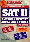 How to Prepare F/sat Ii:amer.hist.+soc.