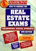 Barron's How to Prepare for the Real Estate Examination Salesperson, Broker, Appraiser