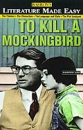 Literature Made Easy To Kill a Mockingbird