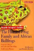 Horned Frog Family and African Bullfrogs