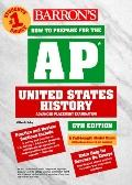 Barron's How to Prepare for the Ap United States History Advanced Placement Examination