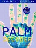 Palm Decoder Read Your Palm and Foretell Your Future
