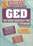 Barron's How to Prepare for the Ged: High School Equivalency Exam (Barron's How to Prepare f...