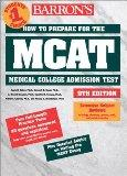 How to Prepare for the MCAT (Barron's How to Prepare for the New Medical College Admission T...