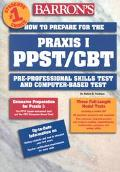 How to Prepare for the Praxis I - PPST / CBT