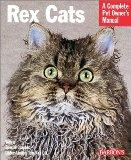 Rex Cats (Barron's Complete Pet Owner's Manuals)