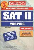 Barron's How to Prepare for the Sat II Writing