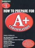 Barron's How to Prepare for A+ Certification