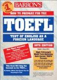 How to Prepare for the TOEFL (Barron's TOEFL IBT)