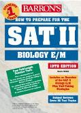 Barron's How to Prepare for the Sat II Biology E/M
