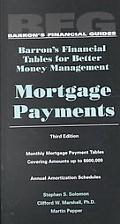 Mortgage Payments Barron's Financial Tables for Better Money Management