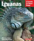 Iguanas Everything About Selection, Care, Nutrition, Diseases, Breeding, and Behavior