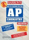 Barron's How to Prepare for the Ap Chemistry Advanced Placement Examination Advanced Placeme...