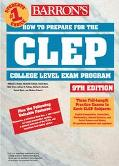 Barron's How to Prepare for the Clep College-Level Examination Program General Examinations