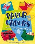 Paper Capers My First Book of Paper-Folding Fun