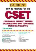 How to Prepare for the Cset California Subject Matter Examinations for Teachers/Multiple Sub...
