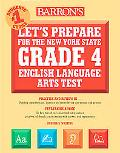 Let's Prepare for the New York State Grade 4 English Language Arts Test