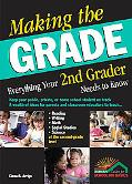 Making the Grade Everything Your 2nd Grader Needs to Know