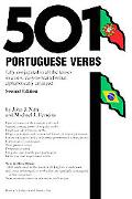 501 Portuguese Verbs Fully Conjugated in All the Tenses in a New Easy-To-Learn Format Alphab...