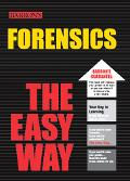Barron's Forensics the Easy Way