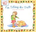 I'm Telling the Truth A First Look at Honesty