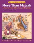 More Than Matzah A Passover Feast of Fun, Facts, And Activities