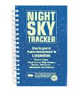 Night Sky Tracker Backyard Astronomer's Logbook
