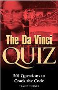 Da Vinci Quiz 501 Questions To Crack The Code