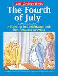 Fireworks and Freedom A Fourth of July Story and Activity Book