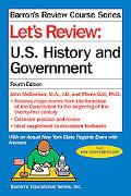 Let's Review U.s. History and Government U.s. History And Government