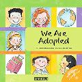 We Are Adopted