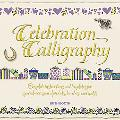 Celebration Calligraphy: Complete Instructions and Templates for Special-Occasion Alphabets,...