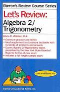Lets Review Algebra 2 and Trigonometry