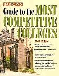 Barron's Guide to the Most Competitive Colleges