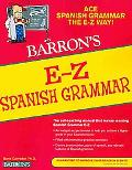 E-Z Spanish Grammar (Barron's E-Z Series)