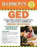 Examen de Equivalencia de la Escuela Superior, En Espanol: Barron's GED, Spanish Edition