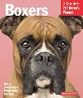 Boxers (Complete Pet Owner's Manual)