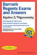 Algebra 2/Trigonometry (Barron's Regents Exams and Answers Books)