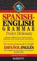 Spanish-English Grammar Pocket Dictionary: 600 Key Terms Fully and Clearly Defined with Exam...