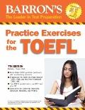 Practice Exercises for the TOEFL