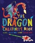 Dragon Creativity Book : Includes Stickers, Fold-Out Scene, Stencils, and Patterned Paper