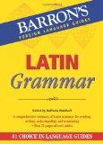 Latin Grammar (Barron's Foreign Language Guides)
