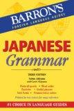 Japanese Grammar (Barron's Foreign Language Guides)