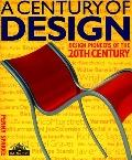 Century of Design Design Pioneers of the 20th Century