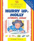 Hurry Up, Molly/Apurate, Molly Apurate, Molly